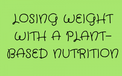 The Best Way to Lose Weight on a Plant-Based is to Start with a Plan